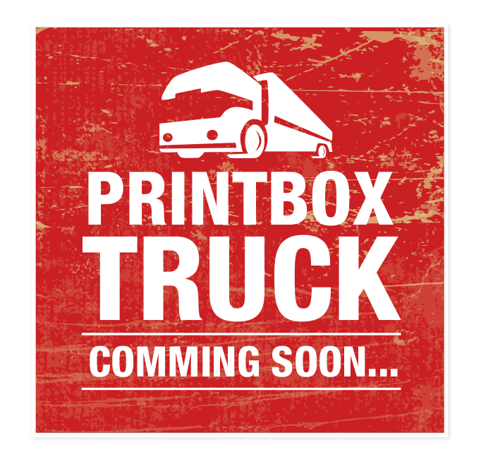 PRINTBOX TRUCK comming soon...